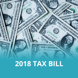 2018 Tax Bill: What You Need to Know