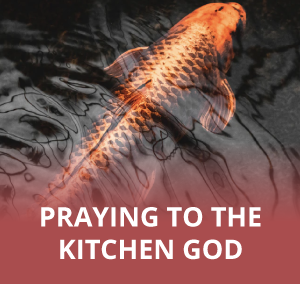 12 Day Guide to Celebrating Tết: Praying to The Kitchen God