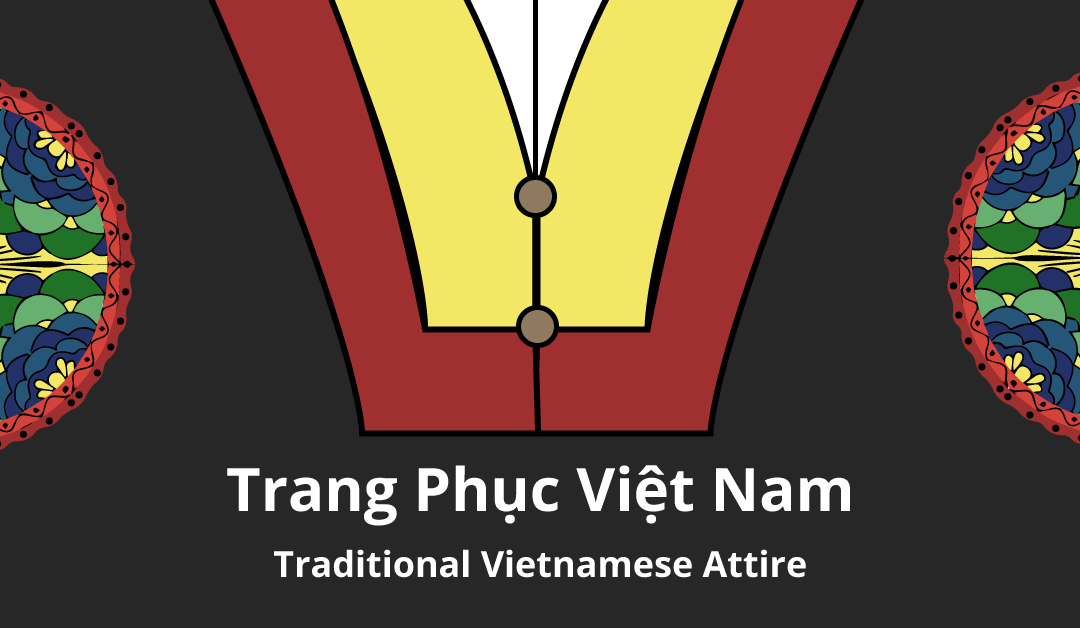 VN Traditional Attires