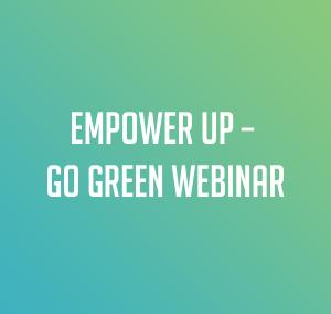 Empower Up: Go Green Webinar